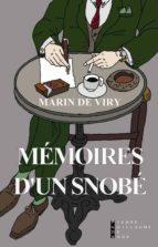 mémoires d'un snobé (ebook)-marin de viry-9782823800968