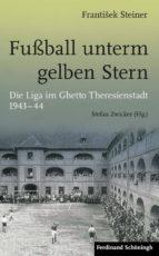 fussball unterm gelben stern (ebook)-frantisek steiner-9783657786268