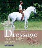 dressage naturally (ebook) karen rohlf 9783840460968