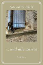 ... und alle warten (ebook)-9783958931268