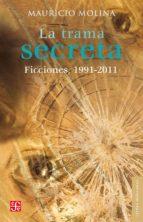 la trama secreta (ebook) mauricio molina 9786071610768