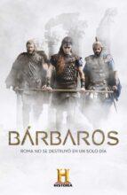 barbaros: de los punicos a los godos: las luchas contra el imperio romano 9788401017568