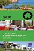 los 1000 mejores alojamientos rurales de españa 2010-9788403508668