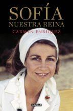 sofía. nuestra reina (ebook)-carmen enriquez-9788403519268