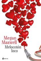 melocoton loco megan maxwell 9788408039068