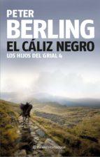 el caliz negro (iv los hijos del grial)-peter berling-9788408081968