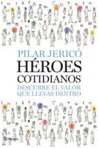 héroes cotidianos (ebook)-pilar jerico-9788408095668