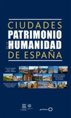 ciudades patrimonio de la humanidad de españa 9788408165668