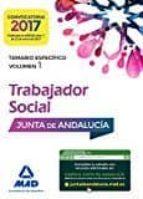 TRABAJADORES SOCIALES DE LA JUNTA DE ANDALUCÍA. TEMARIO ESPECÍFIC O VOLUMEN 1