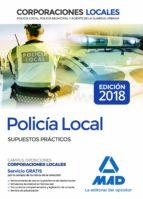 policia local: supuestos practicos jose luis lopez alvarez 9788414215968