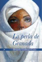 la perla de granada-brigida gallego coin-9788415063568