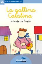 la gallina catalina (letra cursiva) nicoletta costa 9788415207368