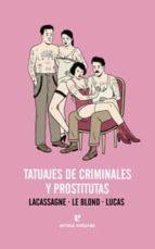 tatuajes de criminales y prostitutas 9788415217268