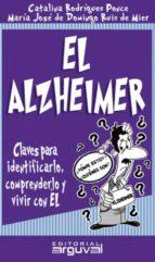el alzheimer (ebook) catalina rodriguez ponce maria jose de domingo ruiz de mier 9788415329268