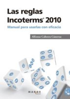 las reglas incoterms 2010 alfonso cabrera cánovas 9788415340768