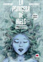 la princesa de hielo (novela grafica) camilla lackberg 9788415893868