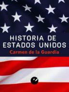 historia de estados unidos (ebook)-carmen de la guardia herrero-9788415930068