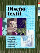 (pe) diseño textil: actividad profesional, estudios de tendencias y desarrollo de proyectos-marie-christine noel-9788415967668