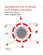 introducción a la economía de la empresa turística (ebook) jesus rivas garcia marta magadan diaz 9788416053568