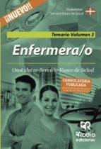 ENFERMERA/O: TEMARIO GENERAL VOLUMEN 3. OSAKIDETZA-SERVICIO VASCO DE SALUD