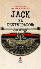 jack el destripador: caso abierto (vii premio juan antonio cebrian) yvan figueiras tamara mingorance 9788416847068