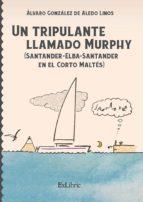 un tripulante llamado murphy (santander-elba-santander en el corto maltés) (ebook)-álvaro gonzález de aledo linos-9788416848768