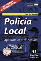policia local ayuntamiento de sevilla: test del temario 9788416963768