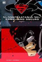 batman y superman: el contraataque del caballero oscuro (parte 1) frank miller 9788416998968
