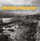 entropía y espacio urbano gabriele basilico 9788417048068