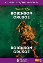robinson crusoe / robinson crusoe (ed. bilingüe español   ingles) daniel defoe 9788417079468