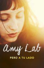 pero a tu lado-amy lab-9788420484068