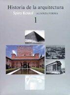 historia de la arquitectura  (t.1) spiro kostof 9788420670768