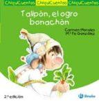chiquicuentos 24 : talipon, el ogro bonachon-9788421697368