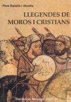 Descarga gratuita de E book Llegendes de moros i cristians