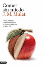 comer sin miedo-j.m. mulet-9788423347568