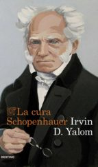 la cura schopenhauer irvin d. yalom 9788423352968