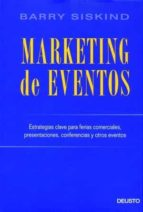marketing de eventos: estrategias clave para ferias comerciales, presentaciones, conferencias y otros eventos barry siskind 9788423423668