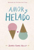 amor y helado-jenna evans welch-9788424662868