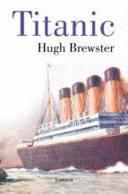 titanic: el final de unas vidas doradas-hugh brewster-9788426420268