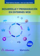 desarrollo y progracion en entornos web ángel gutierrez gonzález 9788426725868