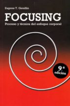 focusing eugene t. gendlin 9788427129368