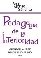 pedagogía de la interioridad (ebook) ana alonso sanchez 9788427722668