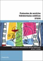 uf0090 protocolos de servicios hidrotermales esteticos-juana aparicio rivero-9788428398268