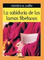 la sabiduria de los lamas tibetanos ramiro calle 9788430534968