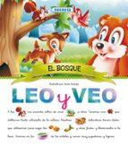 el bosque (leo y veo)-9788430537068