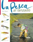 la pesca al lanzado 9788430542468
