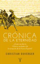 cronica de la eternidad-christian duverger-9788430607068