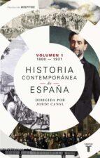 historia contemporanea de españa (tomo i: 1808-1930)-9788430619368
