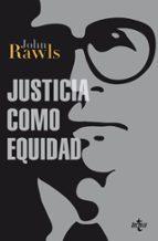 justicia como equidad: materiales para una teoria de la justicia john rawls 9788430954568