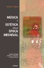 musica y estetica en la epoca medieval enrico fubini 9788431325268